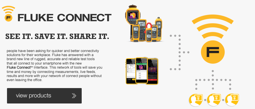 Fluke Connect - See it, Save it, Share it.